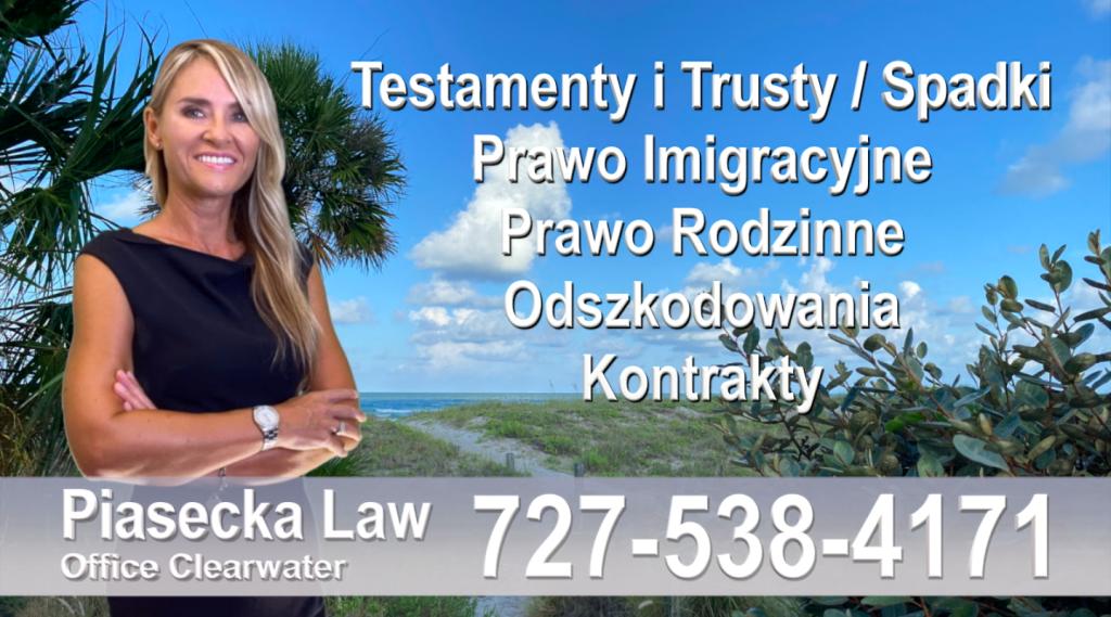 Adwokat Polski prawnik Floryda Testamenty Trusty Spadki Prawo Imigracyjne Rodzinne Odszkodowania Kontrakty Wypadki