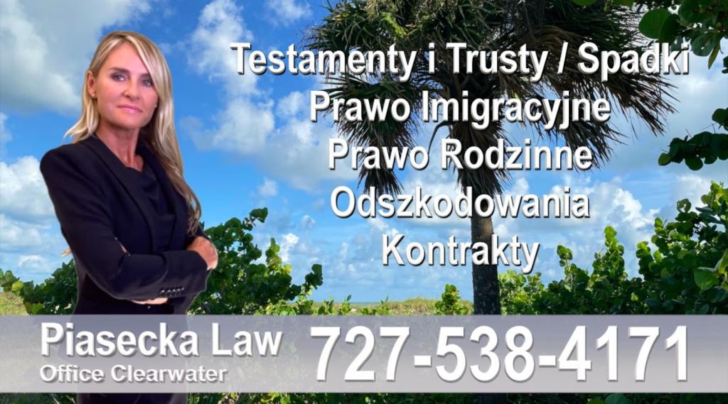 Polski adwokat Polski prawnik Floryda Testamenty Trusty Spadki Prawo Imigracyjne Rodzinne Odszkodowania Kontrakty Wypadki
