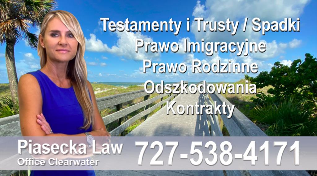 Polski adwokat prawnik Floryda Testamenty Trusty Spadki Prawo Imigracyjne Rodzinne Odszkodowania Kontrakty Wypadki Floryda Polscy adwokaci