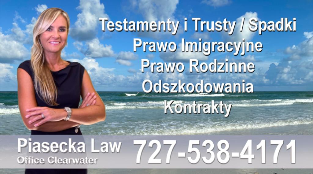 Polski adwokat prawnik Floryda Testamenty Trusty Spadki Prawo Imigracyjne Rodzinne Odszkodowania Kontrakty Wypadki Polscy Adwokaci, Prawnicy Floryda