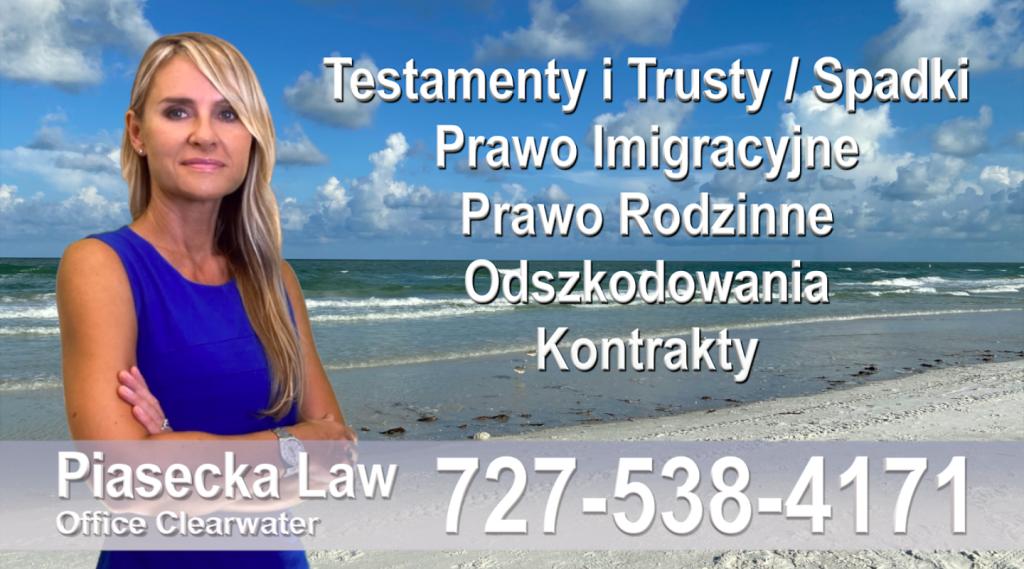 Polski adwokat prawnik Floryda Testamenty Trusty Spadki Prawo Imigracyjne Rodzinne Odszkodowania Kontrakty Wypadki Polscy Prawnicy i Adwokaci Clearwater