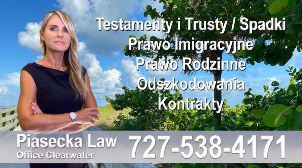 Polski prawnik Floryda Testamenty Trusty Spadki Prawo Imigracyjne Rodzinne Odszkodowania Kontrakty Wypadki