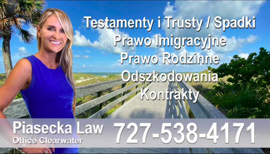 Polski adwokat prawnik Floryda Testamenty Trusty Spadki Prawo Imigracyjne Rodzinne Odszkodowania Kontrakty Wypadki